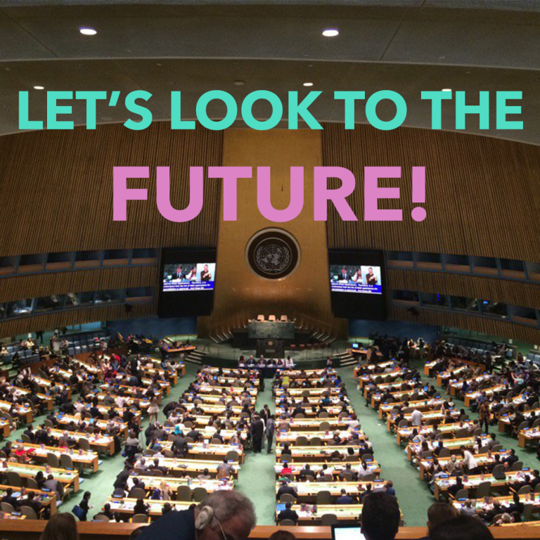 Photo from the United Nations in New York with text: 'Lets Look to the Future!'