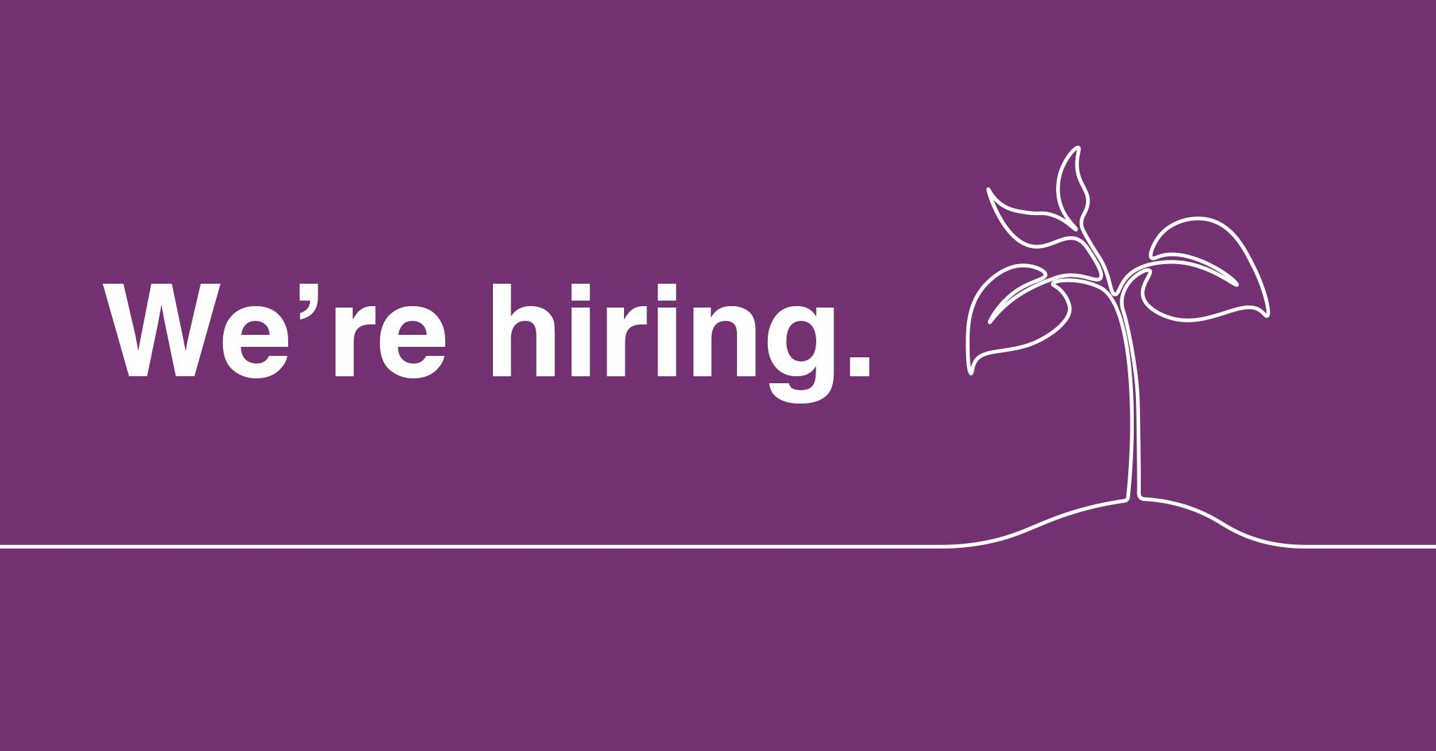 Purple image with white text: 'We're hiring.'