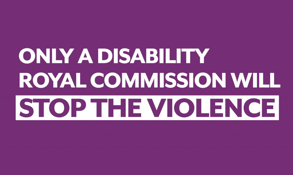 Purple social media tile with white text: 'Only a Disability Royal Commission Will STOP THE VIOLENCE'