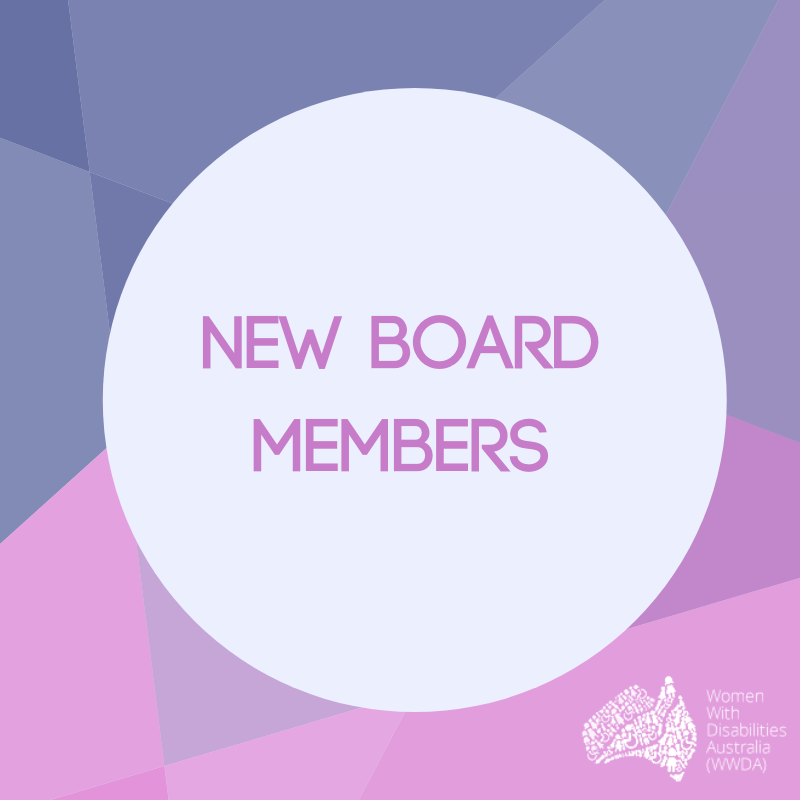 Square info-graphic stating NEW BOARD MEMBERS in a white/grey coloured circle on a purple and pink background, with a white WWDA logo in the bottom right hand corner