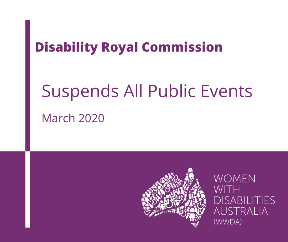 Image text: 'Disability Royal Commission suspends all public events. March 2020.'