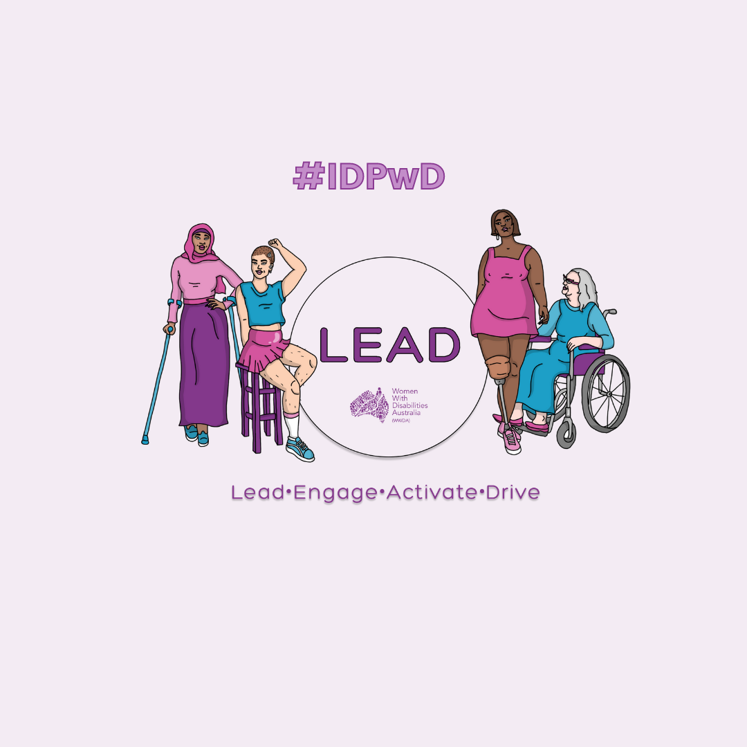 Light purple background, with #IDPwD hastag at the top. An illustration of 4 women representing diversity and disability. Heading in purple is 'LEAD' Lead, Engage, Activate, Drive