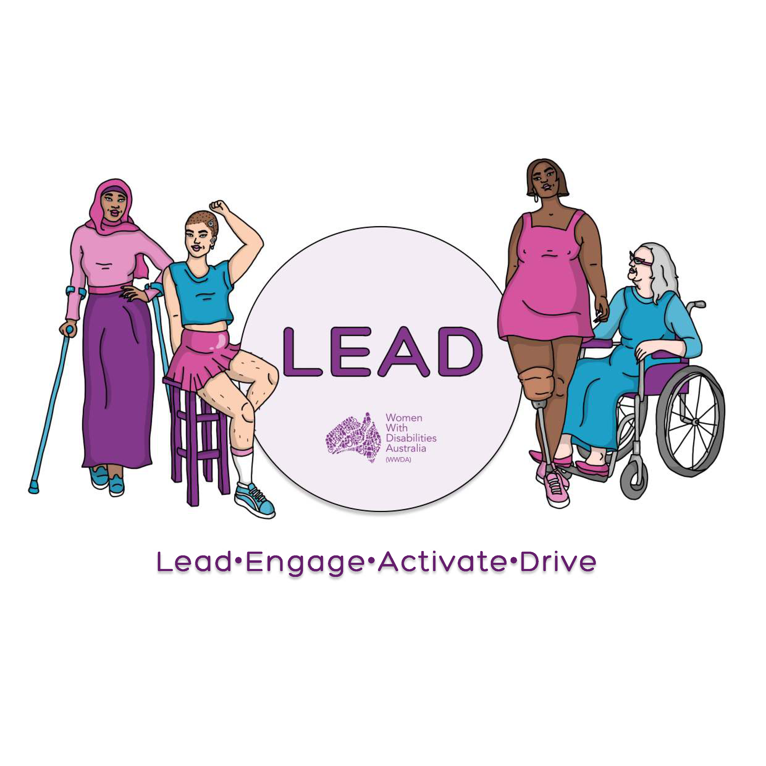 White background with an illustration of four women representing diversity and disability. In the middle in a purple circle reads LEAD, Lead, Engage, Activate and drive.