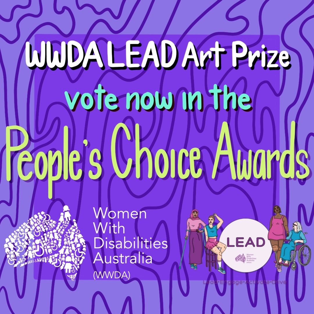 Dark purple background with different coloured text which reads WWDA LEAD Art Prize vote now in the People's Choice Awards.