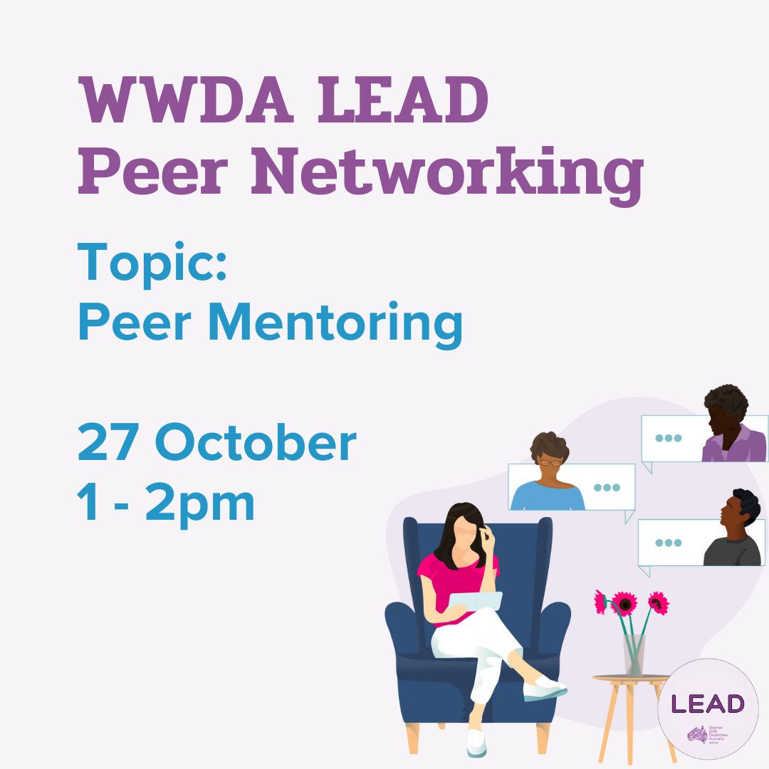 Light purple background with an illustration of a woman sitting in a lounge chair talking to people virtually. Text: 'WWDA LEAD Peer Networking, Topic, Peer Mentoring, 27 October 1-2pm'.